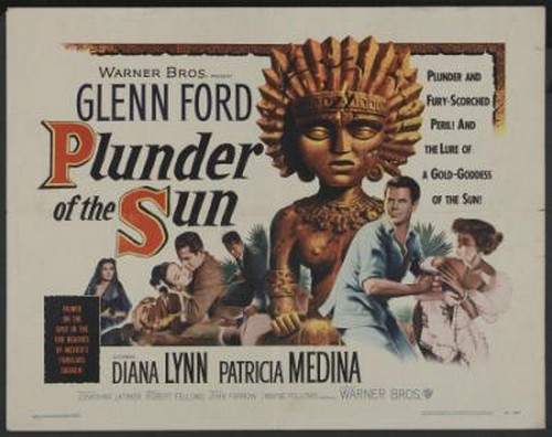 PLUNDER OF THE SUN FILM POSTER 1