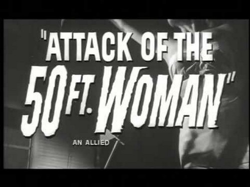 ATTACK OF THE 50 FOOT WOMAN 4