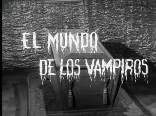 IL MUNDO DE LOS VAMPIROS (3)