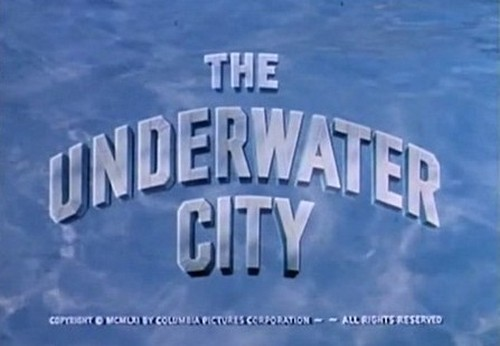 THE UNDERWATER CITY 1