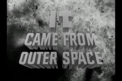 IT CAME FROM OUTER SPACE (1)