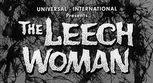 THE LEECH WOMAN (1)