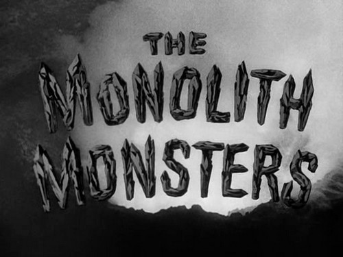 THE MONOLITH MONSTERS (1)