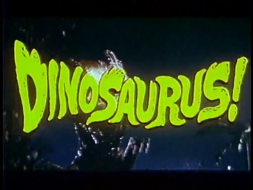 DINOSAURUS(1962)