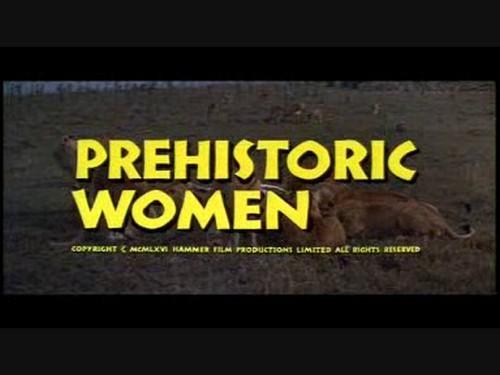 PREHISTORIC WOMEN(1972)