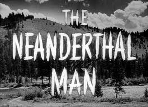 THE NEANDERTHAL MAN(1953) 0