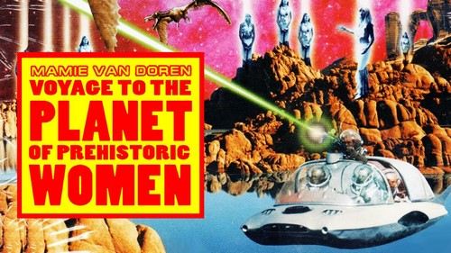 VOYAGE TO THE PLANET OF THE PREHISTORIC WOMEN(1968) FILM POSTER 2