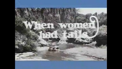 WHEN WOMEN HAD TAILS(1971)