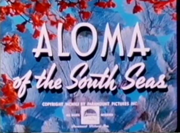 Aloma of the South Seas (5)