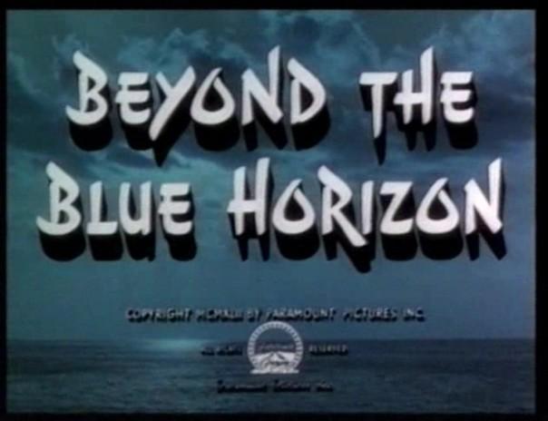Beyond the blue horizon (4)