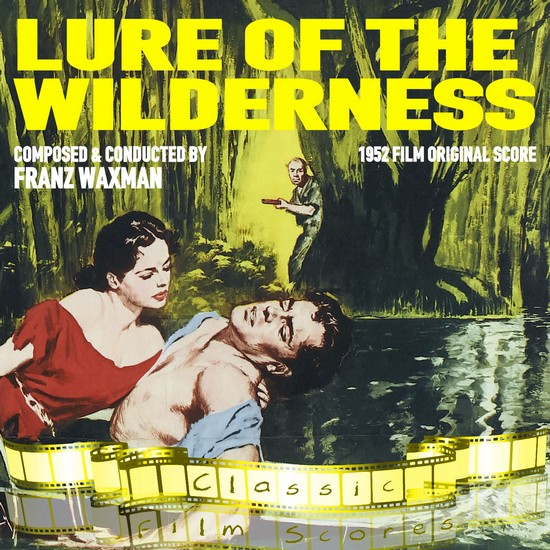LURE OF THE WILDERNESS(1952) OST