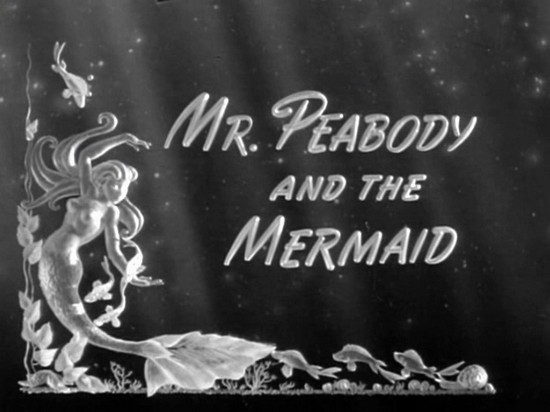 Mr. Peabody and the Mermaid (3)