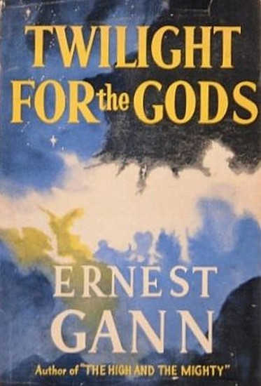 TWILIGHT FOR THE GODS(1958) BOOK COVER 2