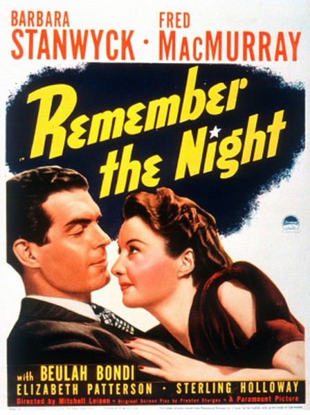 Remember the Night (1940) Directed by Mitchell Leisen Shown: Poster art featuring Fred MacMurray and Barbara Stanwyck